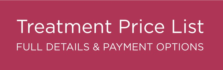 Treatment Price List: We pride ourselves on our competitive prices