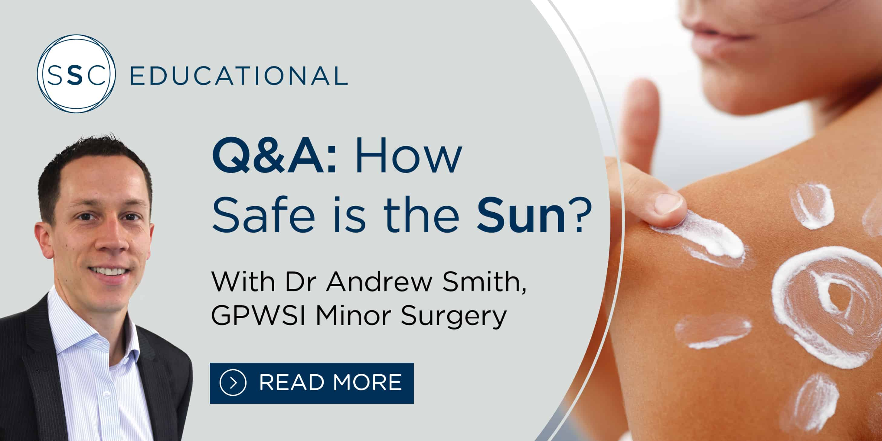 Summer Sun Skin Safety - Q&A with Dr Andrew Smith